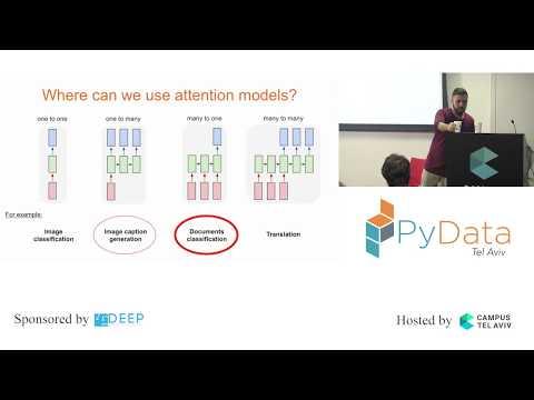PyData Tel Aviv Meetup: Attention Models - Amir Balaish