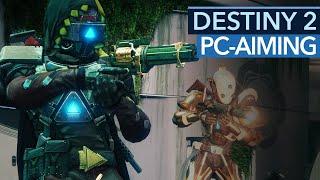 Warum Destiny 2 auf dem PC Aim Assist hat (Gameplay)