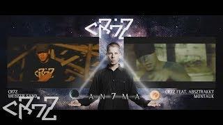 Cr7z - Die Zeit ist da (An7ma Exclusive)