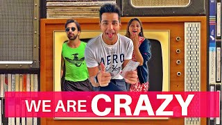 We are CRAZY | Rimorav Vlogs