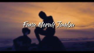 Fourtwnty - Fana Merah Jambu (lirik video)