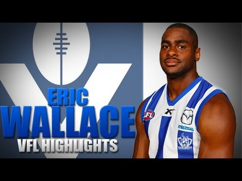 August 04, 2013 - VFL: American recruit Eric Wallace highlights