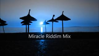 Miracle Riddim Mix 2012