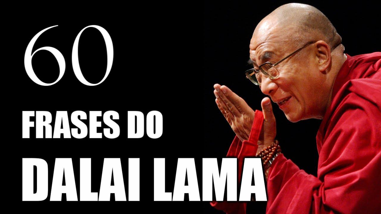 Mensagens De Vida: 60 Frases Do Dalai Lama Para Mudar A Sua Vida!