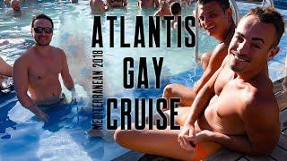 Atlantis Gay Cruise - Mediterranean 2018 #thewayweplay #gaycruise #atlantiscruises