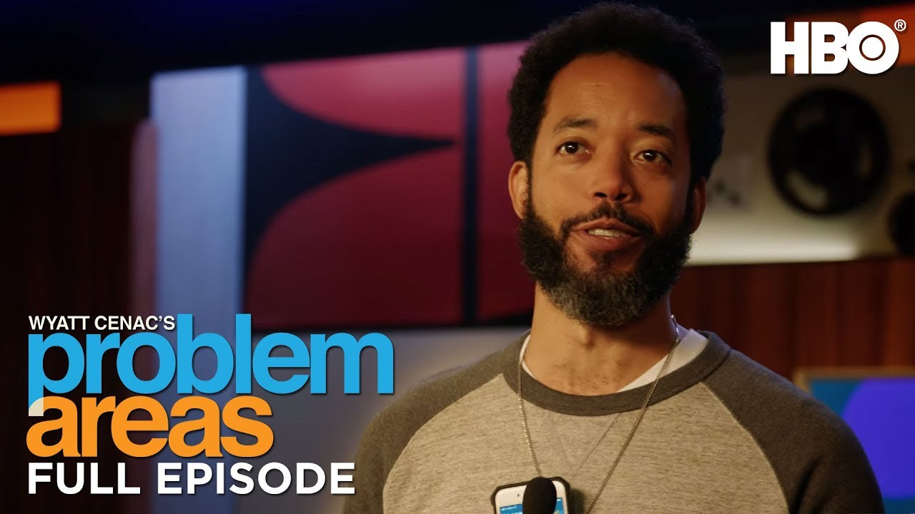 Download Wyatt Cenac's Problem Areas (Full Episode: Season 2 Episode 6) | HBO