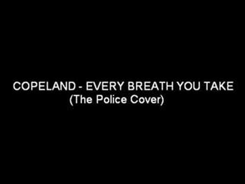 copeland-every-breath-you-take-ygzylmz