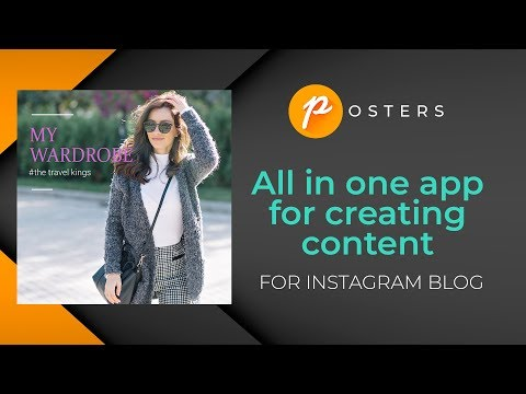 Posters.  All in one app for creating content for Instagram blog