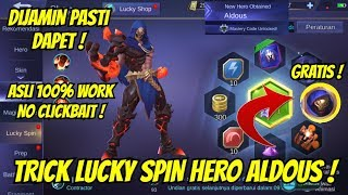 TRICK LUCKY SPIN HERO ALDOUS MOBILE LEGENDS !