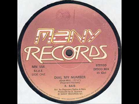 R. BAIS - DIAL MY NUMBER (ORIGINAL 12'' VERSION) (�)