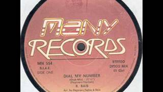 R. BAIS - DIAL MY NUMBER (℗1985)