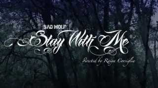 Bad Wolf Stay With Me Trailer