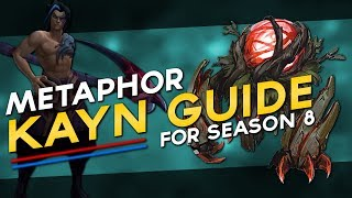 Ultimate Challenger Kayn Guide for Season 8 by Metaphor