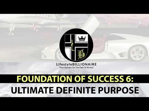 Foundations Of Success 6: Ultimate Definite Purpose - Overview Audio