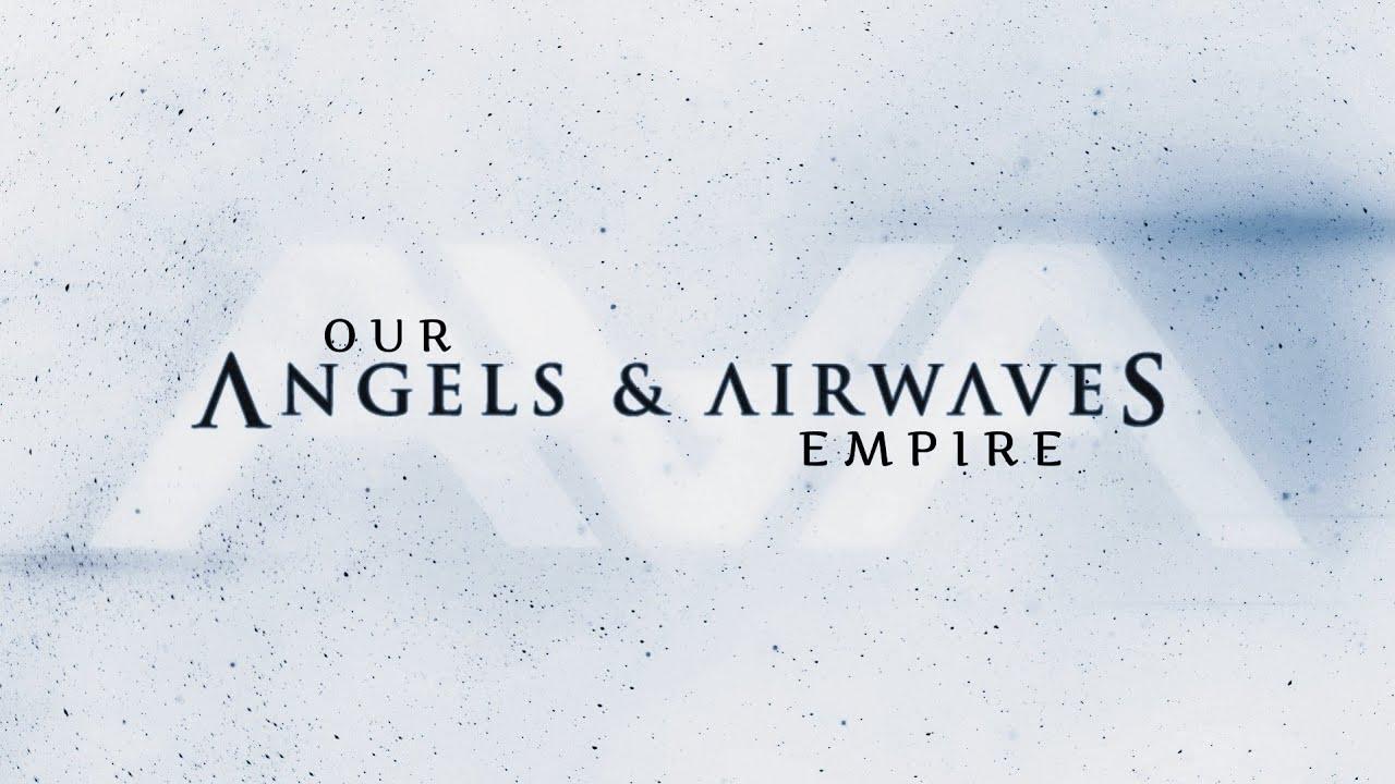 Angels Airwaves Our Empire Full Album Youtube
