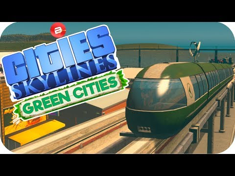 Cities: Skylines Green Cities ▶CARGO MONORAILS◀ Cities Skylines Green City DLC Part 45