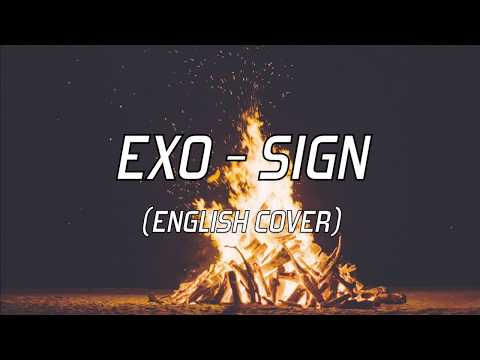 EXO (엑소) - 'Sign' English Cover