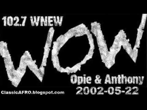 Opie & Anthony WNEW 2002-05-22