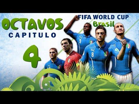 Copa MUNDIAL Brasil 2014 | OCTAVOS DE FINAL | CAPITULO 4