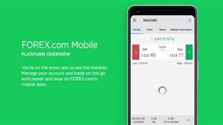 FOREX.com Mobile App Overview
