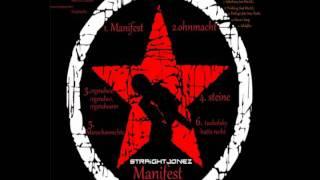 Straight Jonez - Ohnmacht (Manifest)