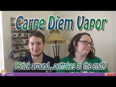 [vape] Carpe Diem Vapor ~ 8 Flavor e-Liquid Review ~ Outtakes at the end!