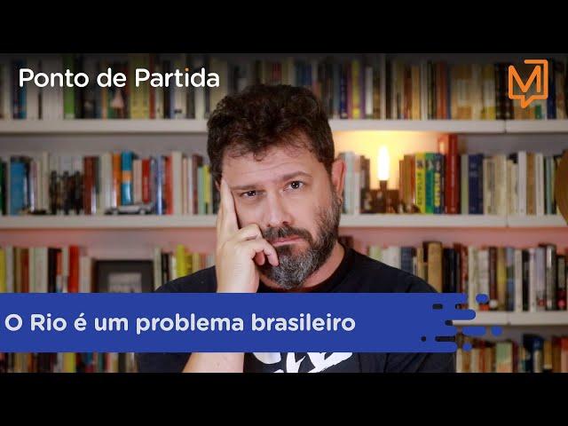 O Rio é um problema brasileiro