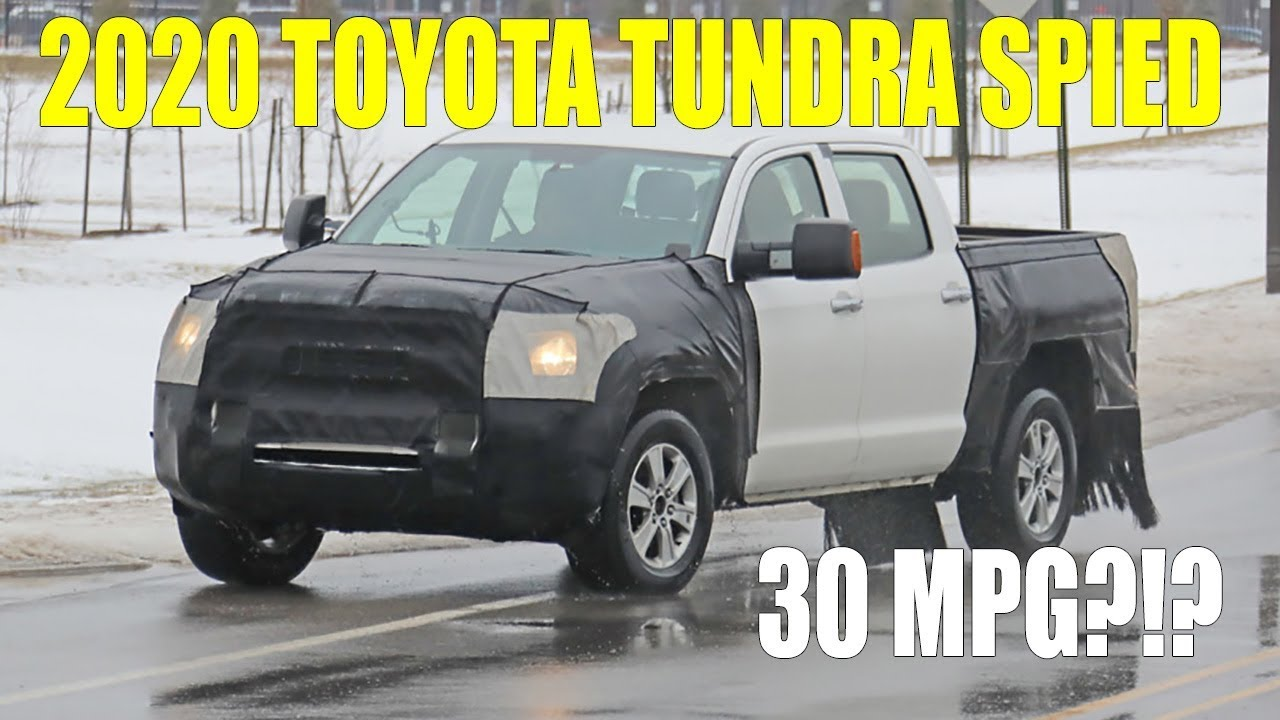 2020 Toyota Tundra Spied New Design 30 Mpg Probable