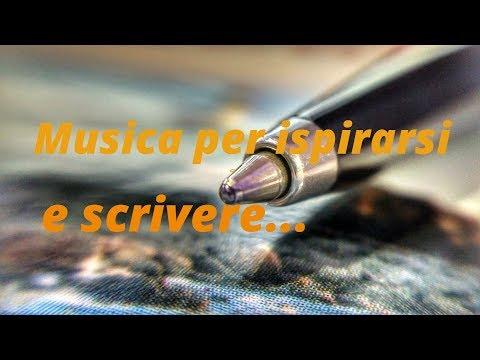 📖  Musica Per Ispirarsi E Scrivere Romanzi, Poesie, Racconti 📖  Musica Per Accendere La Fantasia🍀
