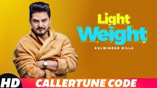 Light Weight | CRBT Codes | Kulwinder Billa | MixSingh | Latest Punjabi Song 2018 | Speed Records