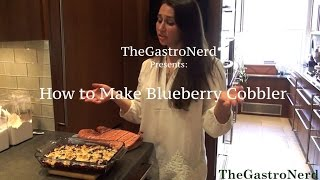 How To Make The Best & Easiest Blueberry Cobbler