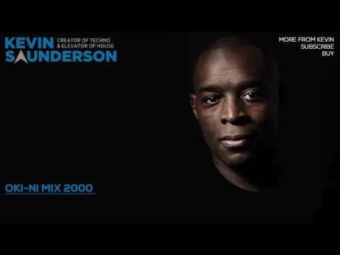 Kevin Saunderson - Oki-Ni mix 2000