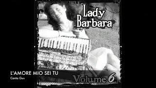 LADY BARBARA Ft. GUS - L'AMORE MIO SEI TU
