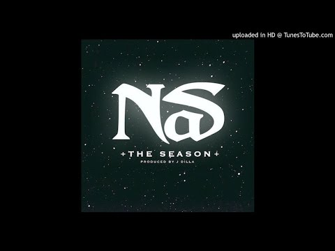 Nas - The Season (Prod. By J Dilla)