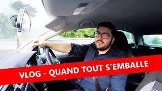 QUAND TOUT S'EMBALLE ... - VLOG Live
