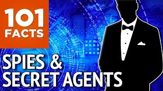 101 Facts about Spies & Secret Agents