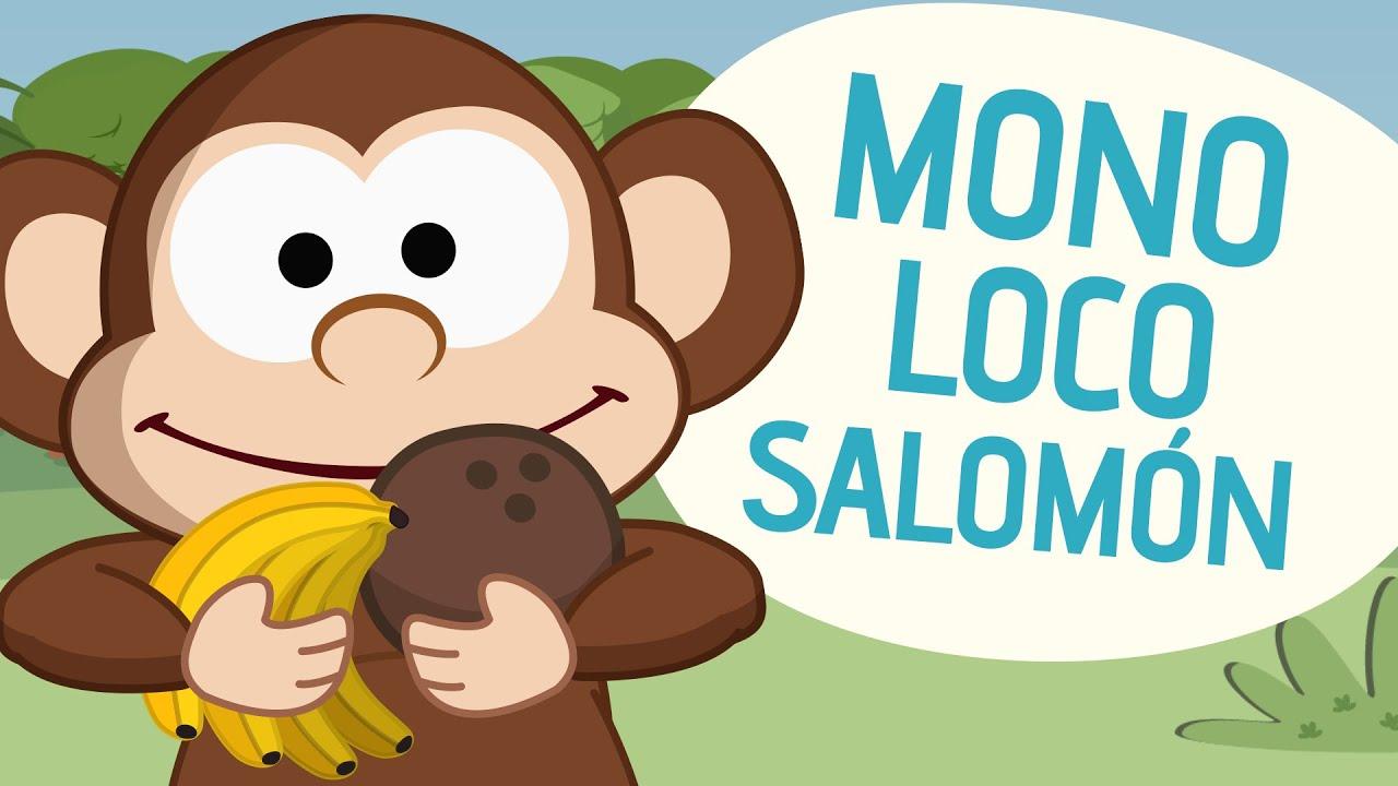 Mono loco Salomn  Canciones Infantiles  Toobys  YouTube