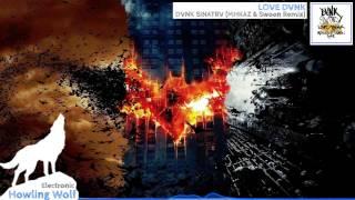 [Dubstep] DVNK SINATRV - LOVE DVNK (MHKAZ & Swoon Remix)