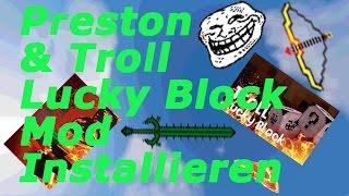 Minecraft Preston&Troll Lucky Block Mod installieren| JackClash