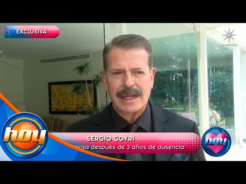 Después de tres años, Sergio Goyri regresa a Televisa | Programa Hoy