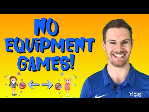 Games Using NO Equipment!