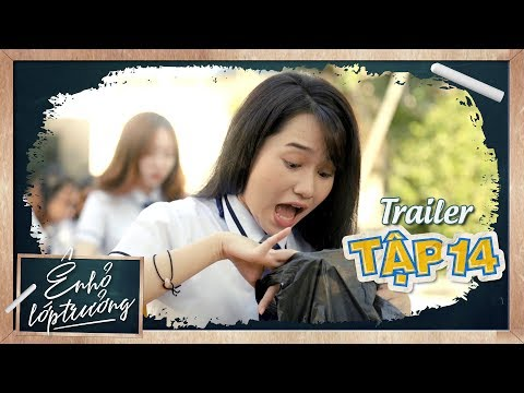 Ê ! NHỎ LỚP TRƯỞNG   Trailer TẬP 14   Phim Học Đường 2019   LA LA SCHOOL