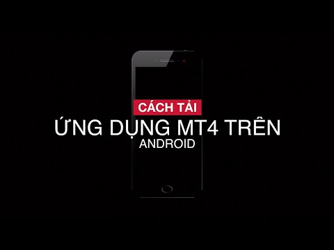 cÁch-tẢi-Ứng-dỤng-mt4-trÊn-android