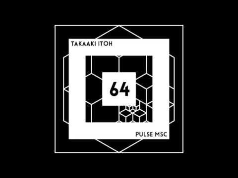 64ème Pulsation - TAKAAKI ITOH