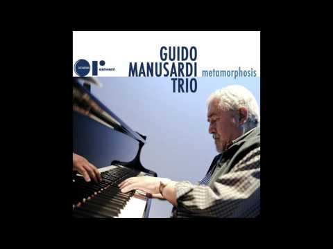Guido Manusardi Trio-Metamorphosis