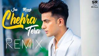 Chehra Tera - Remix | Jass Manak | DJ Sumit Rajwanshi | SR Music Official | Latest Remix 2020