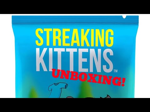 Streaking Kittens unboxing! Exploding Kittens expansion 2