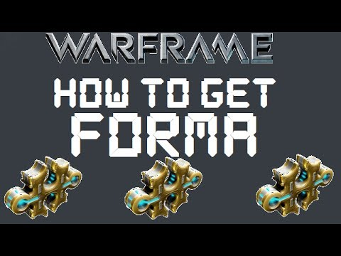 Warframe - How To Get/Farm For Forma (Outdated)
