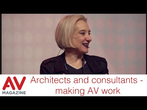 Architects and consultants - making AV work