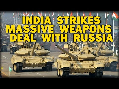 INDIA STRIKES MASSIVE WEAPONS DEAL WITH RUSSIA